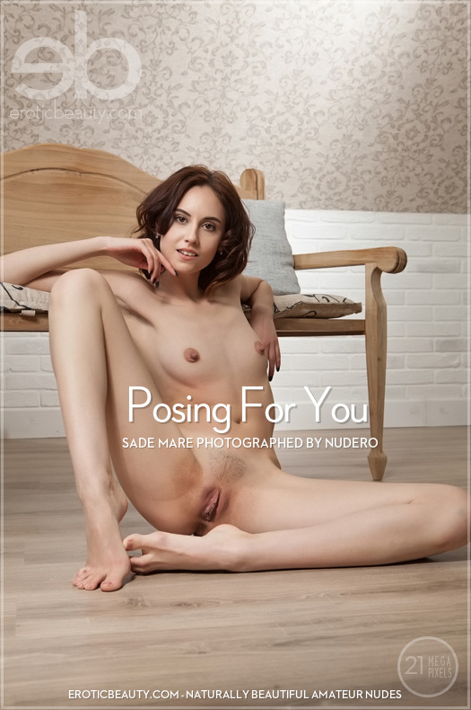Sade Mare: Posing For You